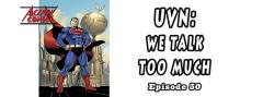 UVN: We Talk Too Much 50